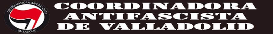 Coordinadora Antifascista de Valladolid