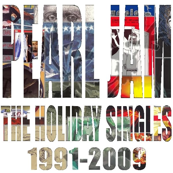 REARVIEWMIRROR: Pearl Jam Live: Pearl Jam - The Holiday Singles ...