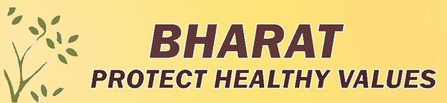 Bharat: protect healthy values