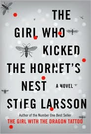 Nora Ephron Has Been Reading Stieg >> Vince Keenan Book The Girl Who Kicked The Hornet S Nest By Stieg