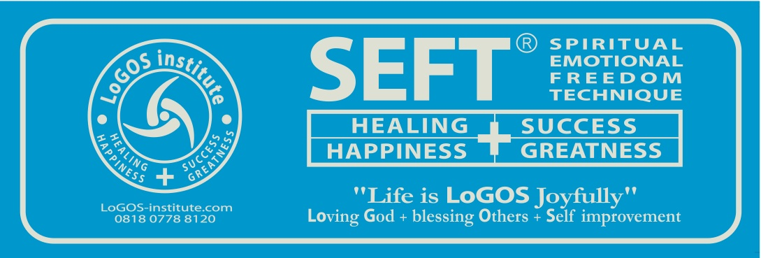SEFT - Spiritual Emotional Freedom Technique - LoGOS Institute