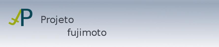 Projeto Fujimoto