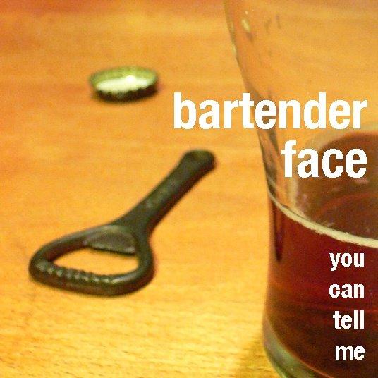 Bartender Face