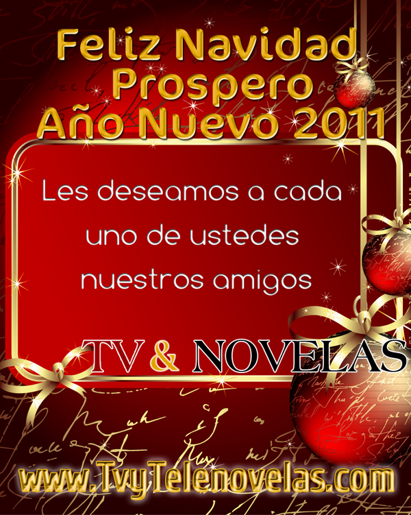 http://2.bp.blogspot.com/_wtCVGNi00jQ/TRKjVkMJYfI/AAAAAAAACDM/mJ72pNBxGp4/s1600/tvytelenovelas-com-feliz-navidad-prospero-a%25C3%25B1o-nuevo.jpg