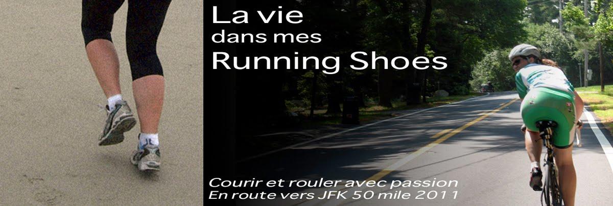 La vie dans mes Running Shoes