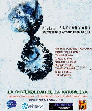 Exposición 1º Certamen - FACTORYART         Intervenciones Artisticas sin Huella.