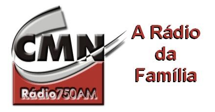 Rádio CMN - 750 - A rádio da Família