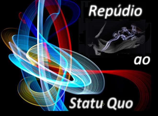 Repúdio ao 'Statu Quo'