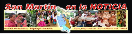 San Martín, En la Noticia... Tarapoto - Perú