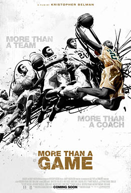 more than a game, movie, film, poster, cover, image,dru joyce II, dru joyce III, lebron james, romeo travis, willie mcgee, sian cotton