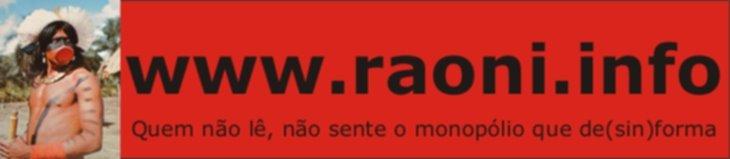 www.raoni.info - quem não lê, não sente o monopólio que de(sin)forma