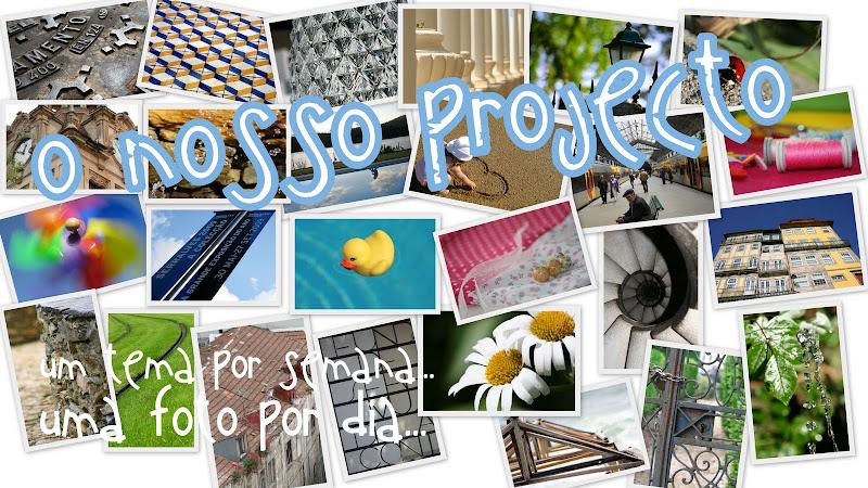 O nosso projecto