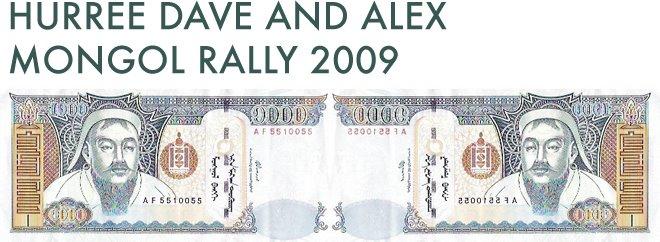 HURREE DAVE AND ALEX - MONGOL RALLY 2009