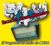 CANTO MAESTRO. EL PROGRAMA DE RADIO DE LA CTERA