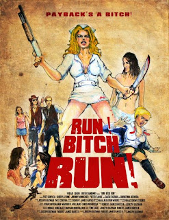 Run! Bitch Run! (2010)