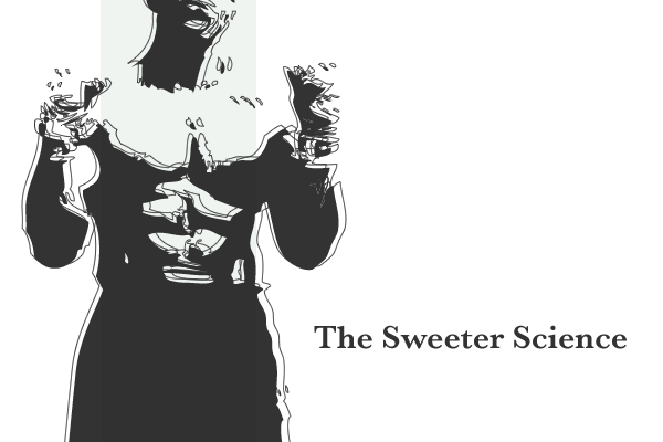 The Sweeter Science
