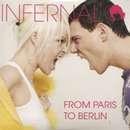 From Paris To Berlin - Infernal