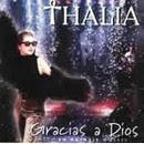 Gracias A Dios - Thalia