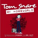My Homeworld - Tom Snare