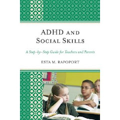 ADHD and Social Skills: A Step by Step Guide for Teachers and Parents