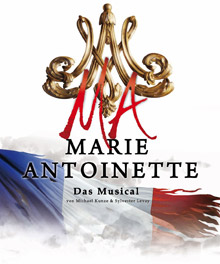 Marie Antoinette - Das Musical