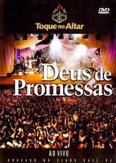 Assistir: Toque no Altar – Deus De Promessas – Ao Vivo