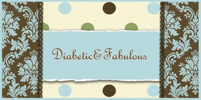 Diabetic&Fabulous