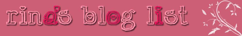 Rina's Blog List!