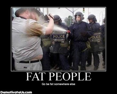 fat people posters. Everyone hates fat people