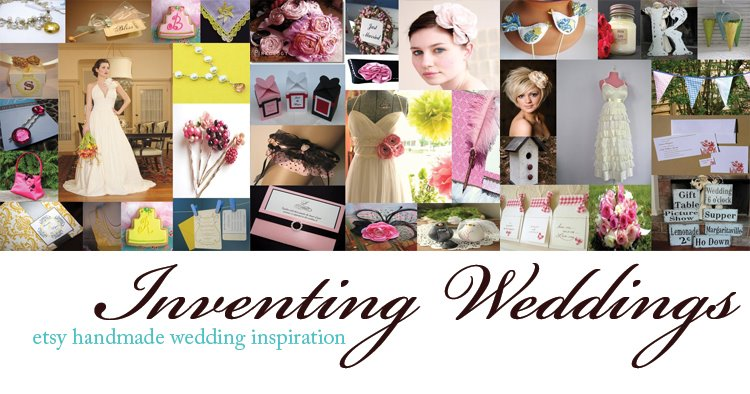 Inventing Weddings - Etsy Handmade Wedding Inspiration :  flower handmade planning blog