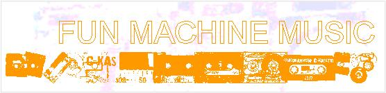 Fun Machine Music
