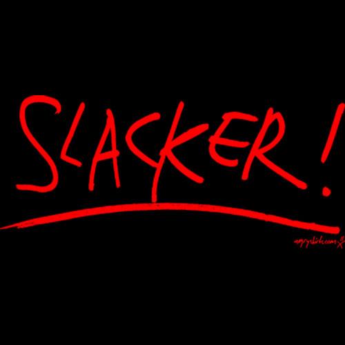 [Slacker_shirt_front_LRG.jpg]
