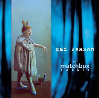 Matchbox Twenty - Mad Season