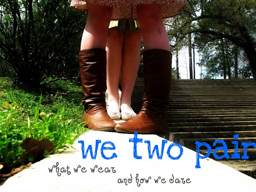 we two pair - what we wear & how we dare