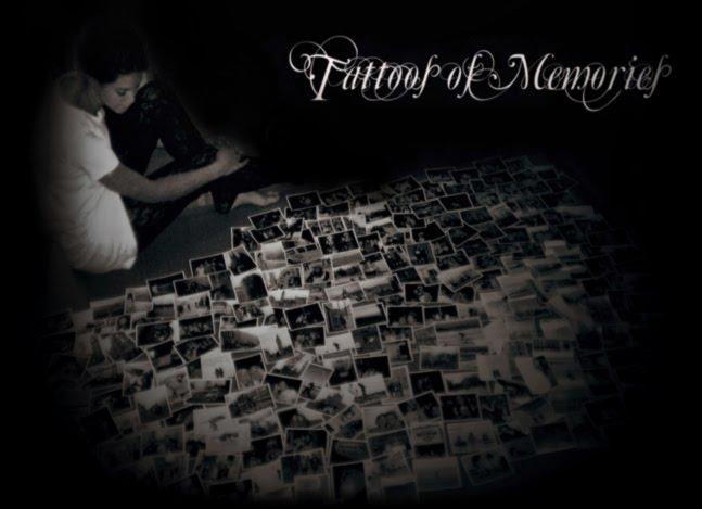 TATTOOS OF MEMORIES