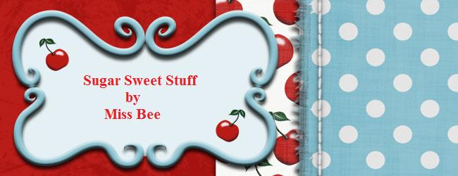 Sugar Sweet Stuff by Miss Bee