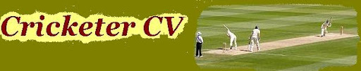 Cricket,Cricketer,Cricketer CV,Cricketer Profile,Cricketer Biography