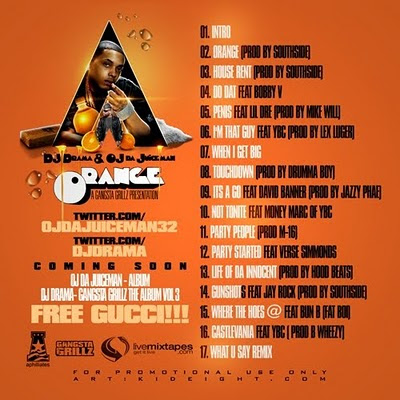 Dj Drama OJ Da Juiceman Orange mixtape