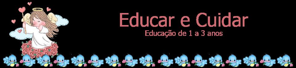 Educar e Cuidar
