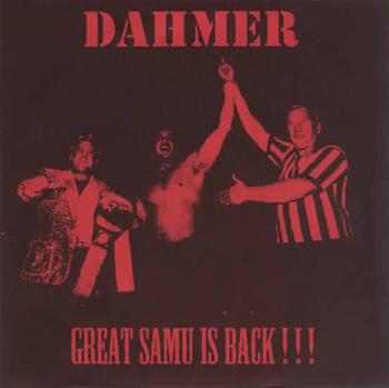 Dahmer / Saturation - Dahmer / Saturation