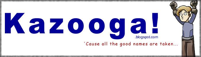 Kazooga! Cause all the good names are taken