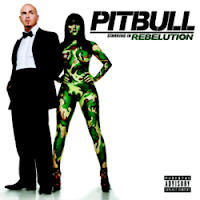 Pitbull - Rebelution - 2009