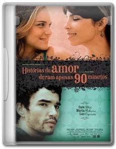 Download Histórias de Amor Duram Apenas 90 Minutos - DVDRip Nacional