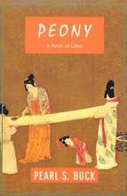 PEONY by Pearl S Buck