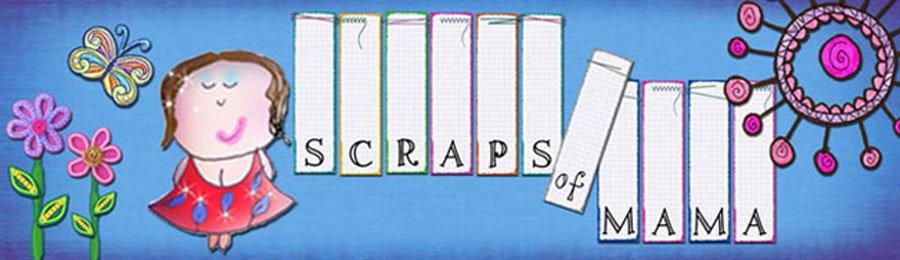 Scraps of Mama