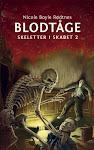 Blodtåge – Skeletter i skabet 2