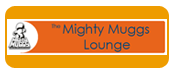 Mighty Muggs Lounge