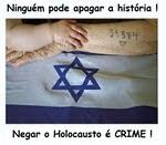 Negar o Holocausto é Crime.