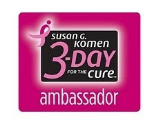 I&#39;m a Susan G. Komen 3-Day for the Cure Online Ambassador