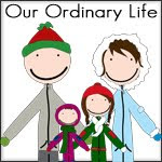 Our Ordinary Life